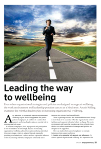 Anouk Kelling examines the role that leaders play in increasing organisational wellbeing.